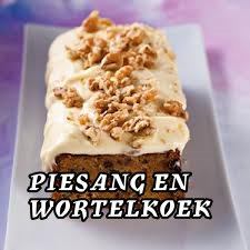 Piesang en wortelkoek